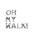 Oh My Walk!